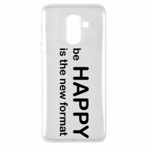 Etui na Samsung A6+ 2018 Be happy is the new format