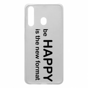 Etui na Samsung A60 Be happy is the new format