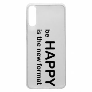 Etui na Samsung A70 Be happy is the new format
