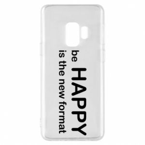 Etui na Samsung S9 Be happy is the new format