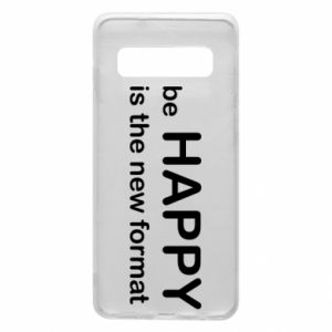 Etui na Samsung S10 Be happy is the new format