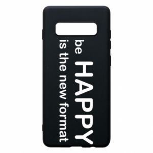 Etui na Samsung S10+ Be happy is the new format