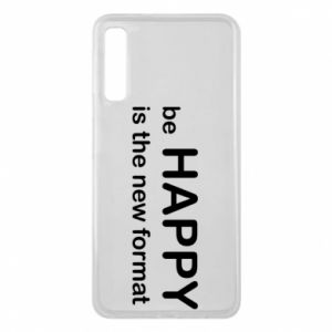 Etui na Samsung A7 2018 Be happy is the new format