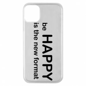 Etui na iPhone 11 Pro Be happy is the new format