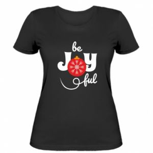 Women's t-shirt Be joyful