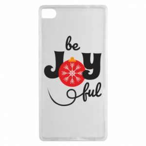 Etui na Huawei P8 Be joyful