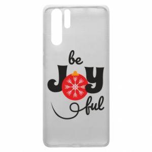 Etui na Huawei P30 Pro Be joyful