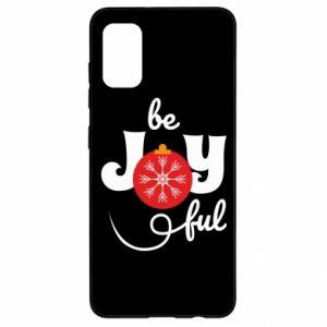 Etui na Samsung A41 Be joyful