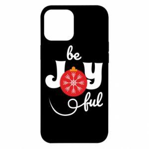 Etui na iPhone 12 Pro Max Be joyful