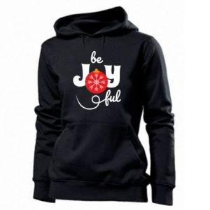 Women's hoodies Be joyful