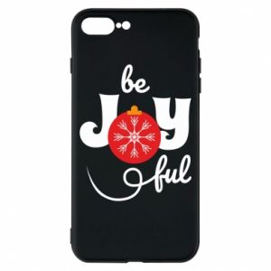 Phone case for iPhone 8 Plus Be joyful