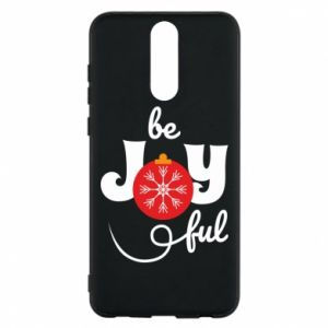 Phone case for Huawei Mate 10 Lite Be joyful