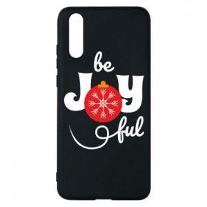 Etui na Huawei P20 Be joyful