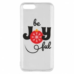 Phone case for Xiaomi Mi6 Be joyful