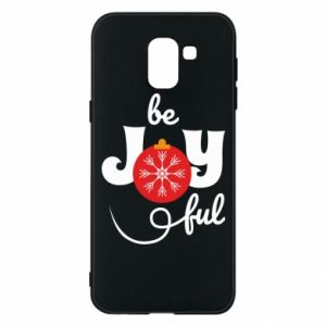 Phone case for Samsung J6 Be joyful