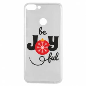 Phone case for Huawei P Smart Be joyful