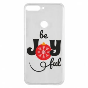Phone case for Huawei Y7 Prime 2018 Be joyful
