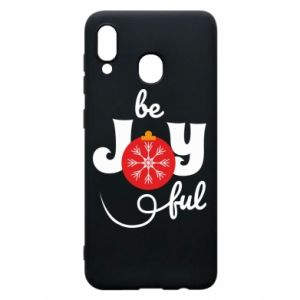 Phone case for Samsung A20 Be joyful