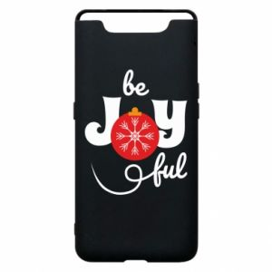 Phone case for Samsung A80 Be joyful