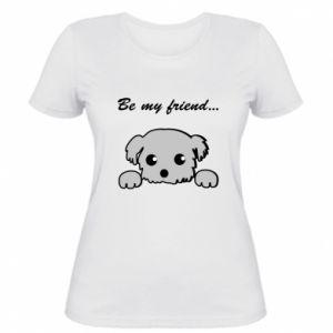 Koszulka damska Be my friend