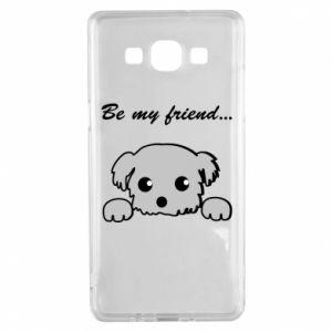 Samsung A5 2015 Case Be my friend