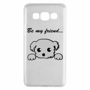 Samsung A3 2015 Case Be my friend