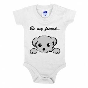 Baby bodysuit Be my friend