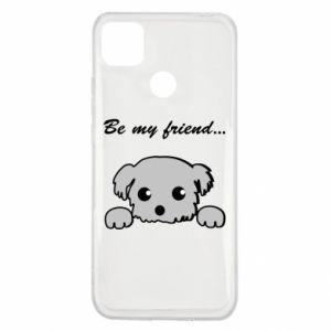 Xiaomi Redmi 9c Case Be my friend
