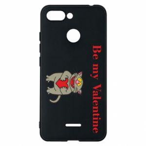 Xiaomi Redmi 6 Case Be my Valentine