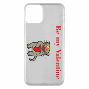 Phone case for iPhone 11 Be my Valentine