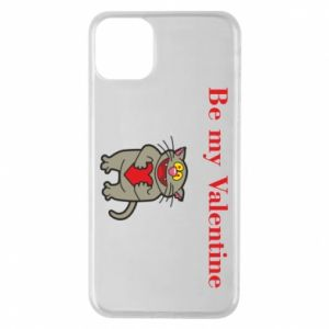Phone case for iPhone 11 Pro Max Be my Valentine