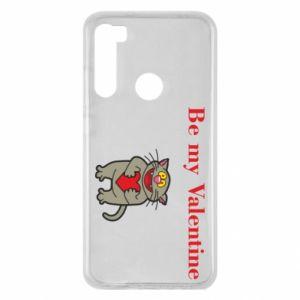 Xiaomi Redmi Note 8 Case Be my Valentine