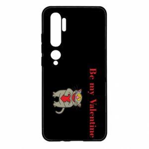 Xiaomi Mi Note 10 Case Be my Valentine