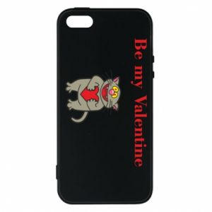 Phone case for iPhone 5/5S/SE Be my Valentine