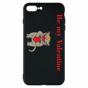iPhone 7 Plus case Be my Valentine