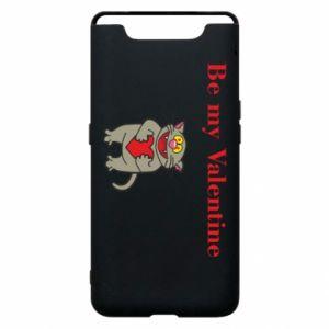 Samsung A80 Case Be my Valentine