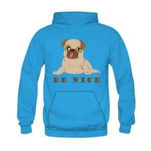 Kid's hoodie Be nice