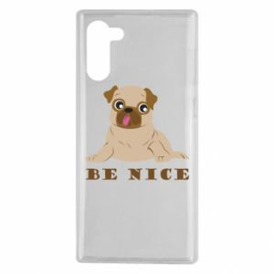 Samsung Note 10 Case Be nice
