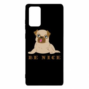 Samsung Note 20 Case Be nice