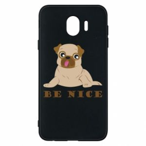 Phone case for Samsung J4 Be nice