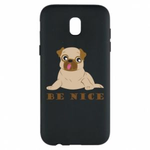 Phone case for Samsung J5 2017 Be nice