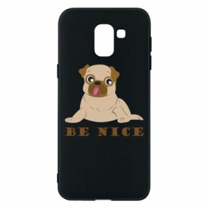 Phone case for Samsung J6 Be nice