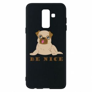 Phone case for Samsung A6+ 2018 Be nice