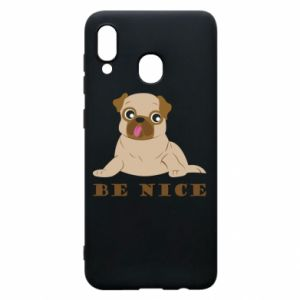 Phone case for Samsung A20 Be nice