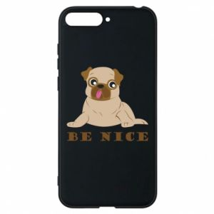 Phone case for Huawei Y6 2018 Be nice