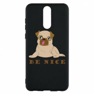 Phone case for Huawei Mate 10 Lite Be nice