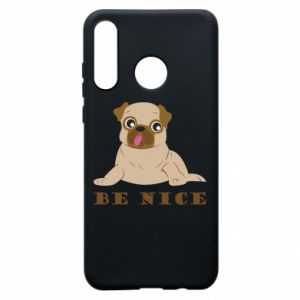 Phone case for Huawei P30 Lite Be nice