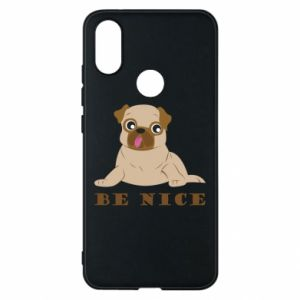 Phone case for Xiaomi Mi A2 Be nice