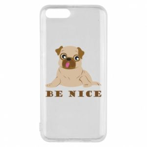Phone case for Xiaomi Mi6 Be nice