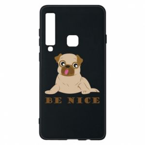 Phone case for Samsung A9 2018 Be nice